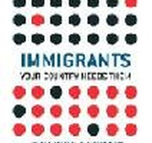 "Review of Phillipe Legrain's ""Immigrants: Your Country Needs Them"""