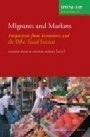 A review of Migrants and Markets: Perspectives from Economics and the Other Social Sciences, eds. Holger Kolb & Henrik Egbert
